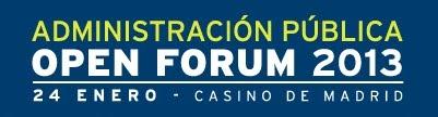 La experiencia de la Administración Pública en el Open Forum 2013