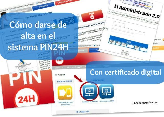 Cómo darse de alta en el sistema de ClavePIN con tu certificado digital