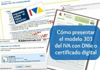 Como presentar el modelo 303 del IVA con el DNIe u otro certificado digital