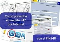 Cómo presentar el modelo 347 con el PIN24H
