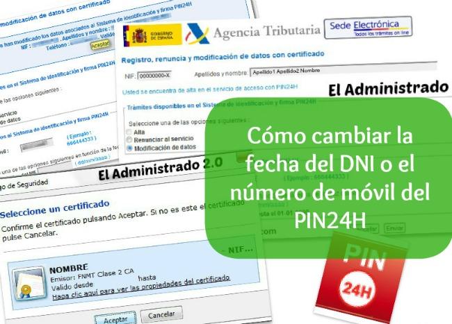 Cómo cambiar la fecha del DNI o el número de móvil vinculado al PIN24H
