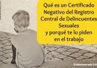Certificado negativo del Registro Central de Delincuentes Sexuales