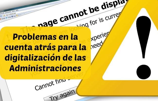 Retos y problemas en la digitalización de las Administraciones